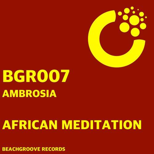 African Meditation de Ambrosia