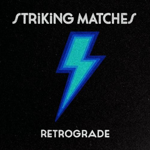 Retrograde von Striking Matches