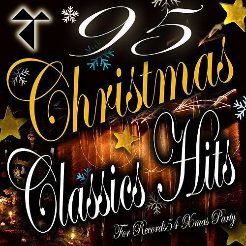 95 Christmas Classics Hits: For Records54 Xmas Party by Various Artists
