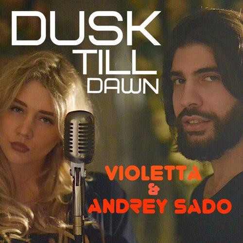 Dusk Till Dawn von Violetta