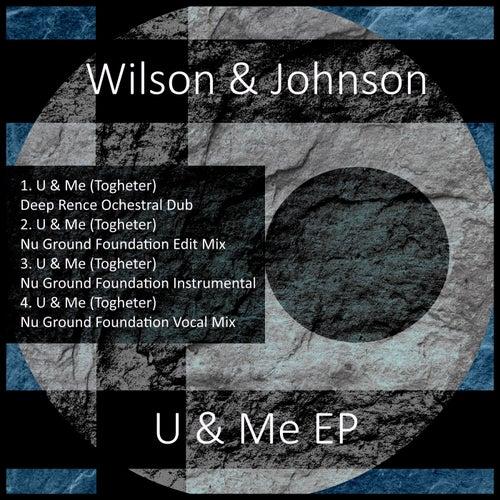 U & Me EP by Wilson