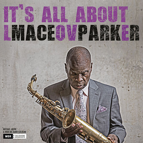 It's All About Love de Maceo Parker
