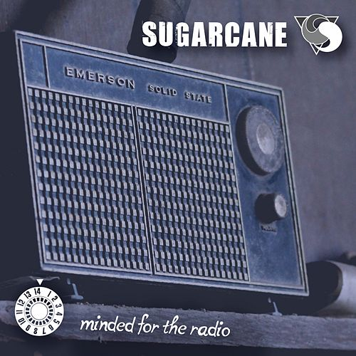 Minded for the Radio by Sugar Cane