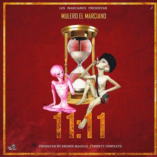 11:11 by Mulero El Marciano