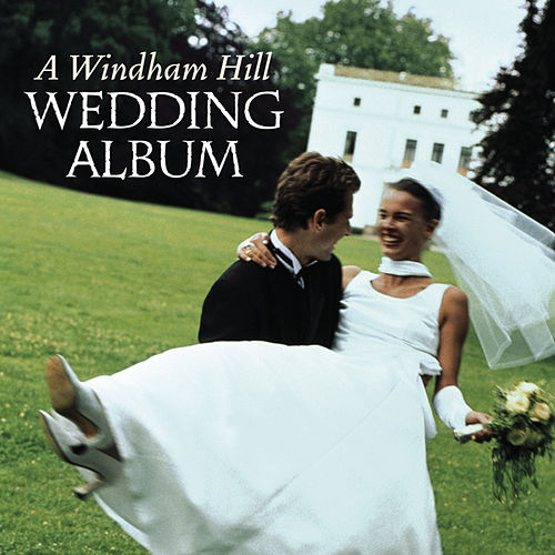 A Windham Hill Wedding Album by Various Artists