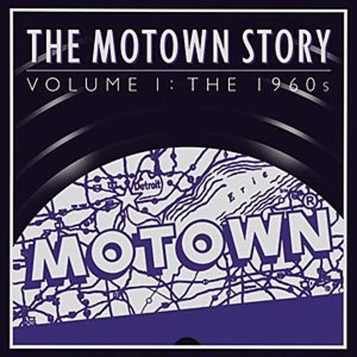 The Motown Story: Volume One: The Sixties de Various Artists