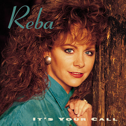 It's Your Call de Reba McEntire