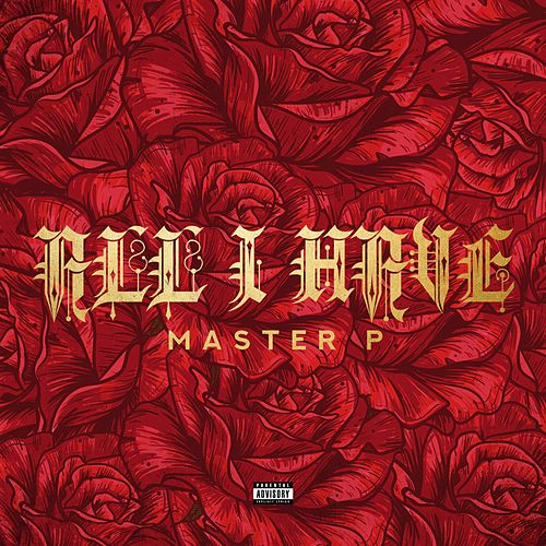 All I Have (feat. Kay Klover) von Master P