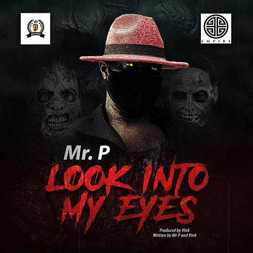 Look Into My Eyes by Mr. P