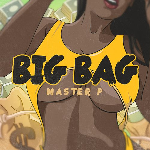 Big Bag von Master P