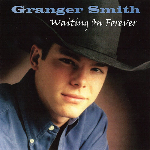 Waiting on Forever de Granger Smith