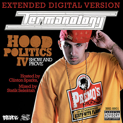 Hood Politics IV: Show and Prove de Termanology