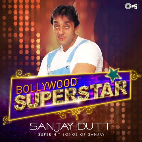 Bollywood Superstar: Sanjay Dutt by Various Artists