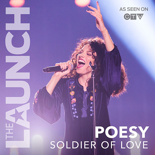 Soldier Of Love (THE LAUNCH) by Poesy