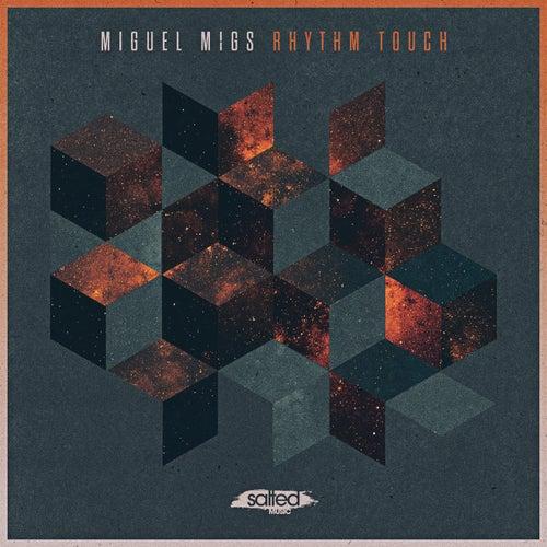 Rhythm Touch von Miguel Migs