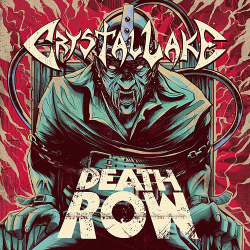 Death Row by Crystal Lake