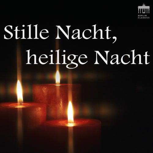 Stille Nacht, heilige Nacht (Musik für die besinnlichen Stunden der Heiligen Nacht) by Various Artists