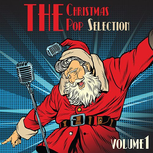 The Christmas Pop Selection Vol, 1 von Various Artists