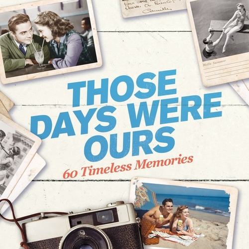 Those Days Were Ours de Various Artists