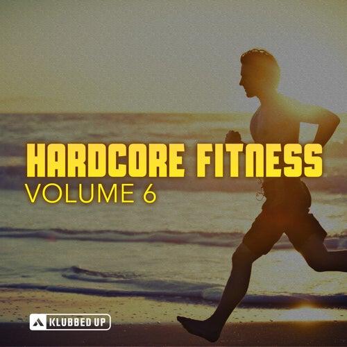 Hardcore Fitness, Vol. 6 - EP de Various Artists