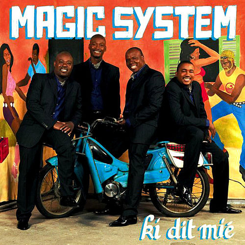 Ki dit mié de Magic System