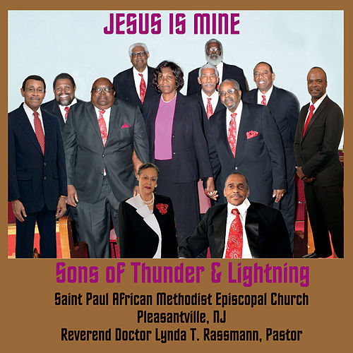 Jesus Is Mine de Sons of Thunder