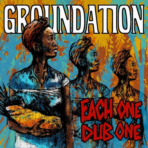 Each One Dub One de Groundation