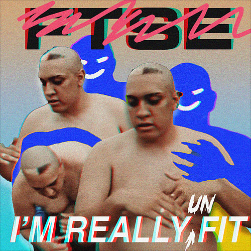 I'm Really Fit (Hit The Gym Edits) by FTSE