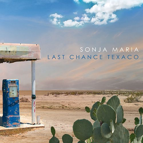 Last Chance Texaco by Sonja Maria