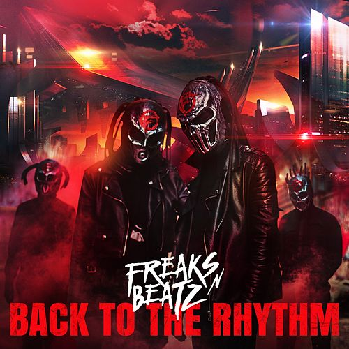 Back to the Rhythm by Freaks'n'Beatz