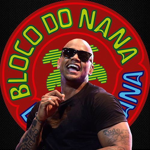 Bloco do Nana by Léo Santana