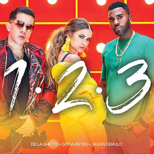 1, 2, 3 (feat. Jason Derulo & De La Ghetto) by Sofia Reyes