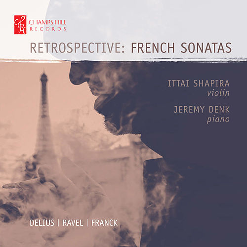 Retrospective: French Sonatas by Jeremy Denk