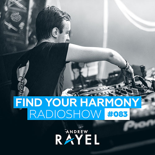Find Your Harmony Radioshow #083 von Various Artists