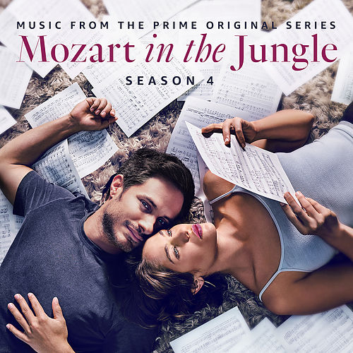 Mozart in the Jungle - Season 4 (Music from the Prime Original Series) de Various Artists