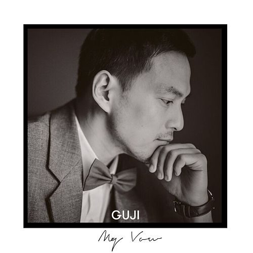 My Vow by Guji