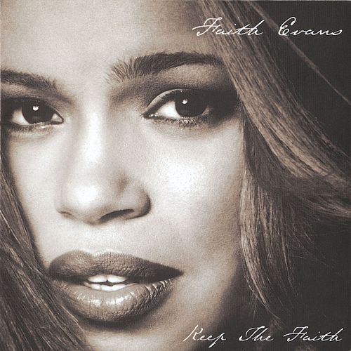 Keep The Faith fra Faith Evans