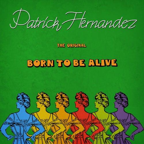 Born To Be Alive - Single de Patrick Hernandez