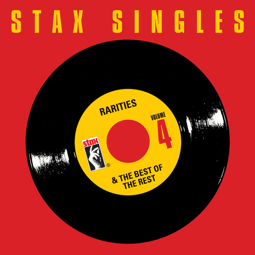 Stax Singles, Vol. 4: Rarities & The Best Of The Rest von Various Artists