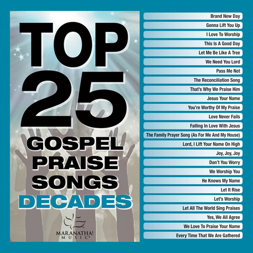Top 25 Gospel Praise Songs Decades de Various Artists