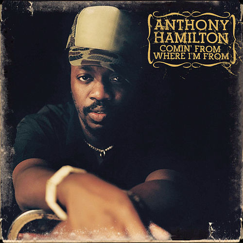 Comin' From Where I'm From de Anthony Hamilton