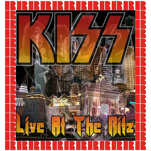 The Ritz, New York, August 13th, 1988 (Hd Remastered Edition) by KISS