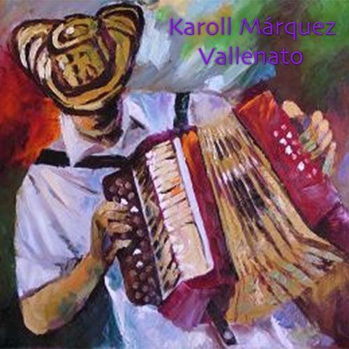 Vida de Karoll Marquez