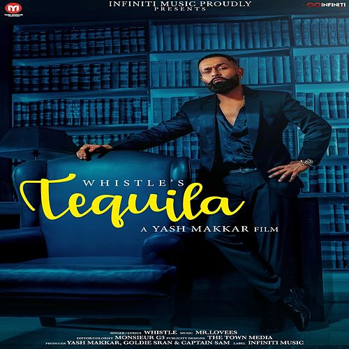 Tequila by Whistle