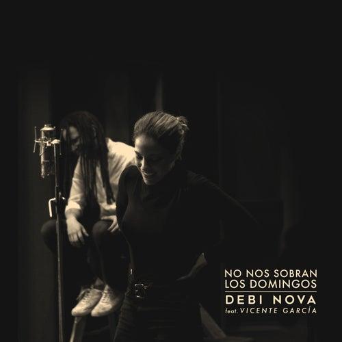 No Nos Sobran los Domingos (Versión Bachata) de Debi Nova