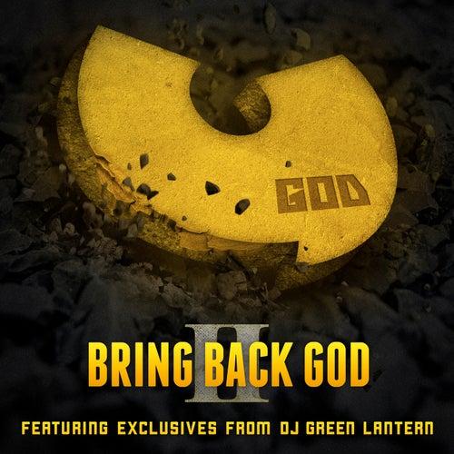 Bring Back God II von DJ Green Lantern