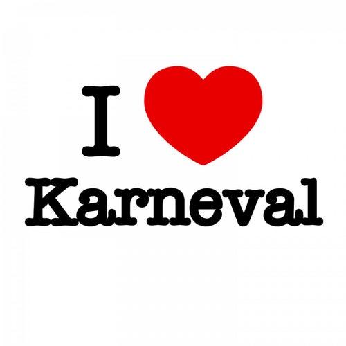 I Love Karneval von Various Artists