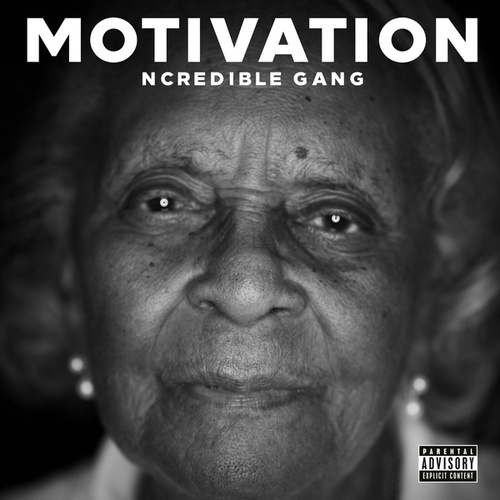 Motivation by Ncredible Gang
