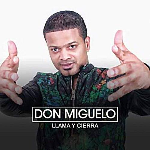 Llama & Cierra de Don Miguelo