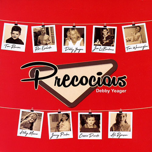 Precocious by Debby Yeager